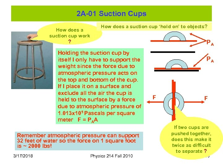 2 A-01 Suction Cups How does a suction cup work ? How does a