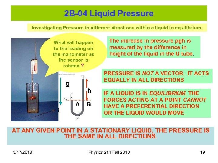2 B-04 Liquid Pressure Investigating Pressure in different directions within a liquid in equilibrium.