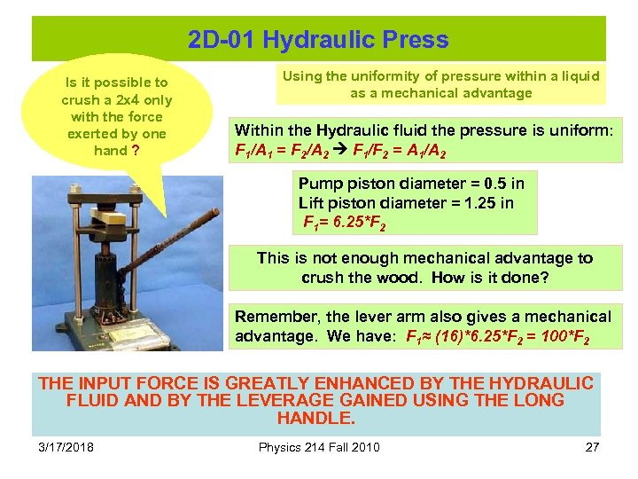 2 D-01 Hydraulic Press Is it possible to crush a 2 x 4 only