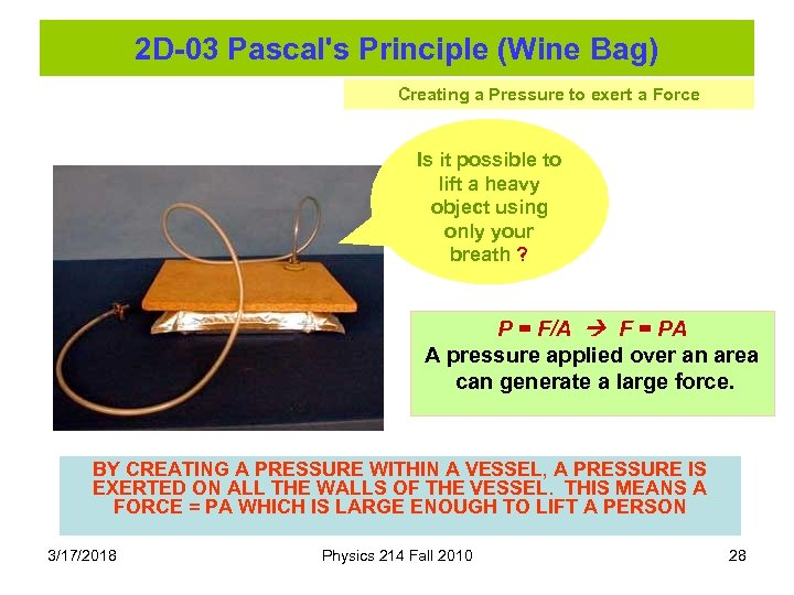 2 D-03 Pascal's Principle (Wine Bag) Creating a Pressure to exert a Force Is
