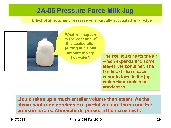 2 A-05 Pressure Force Milk Jug Effect of atmospheric pressure on a partially evacuated