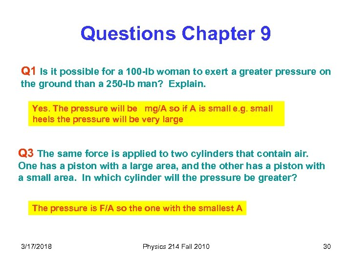 Questions Chapter 9 Q 1 Is it possible for a 100 -lb woman to