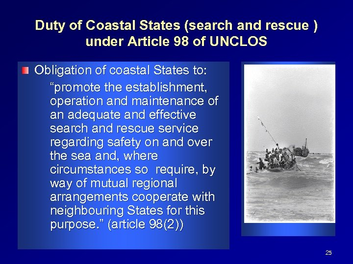 Duty of Coastal States (search and rescue ) under Article 98 of UNCLOS Obligation