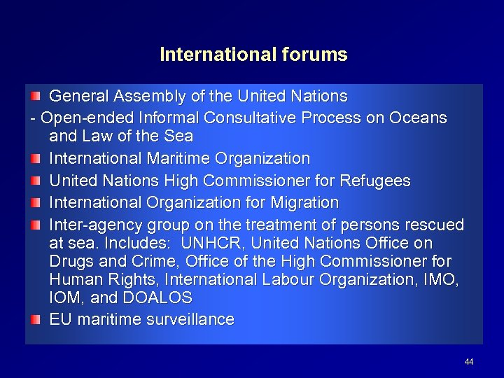 International forums General Assembly of the United Nations - Open-ended Informal Consultative Process on