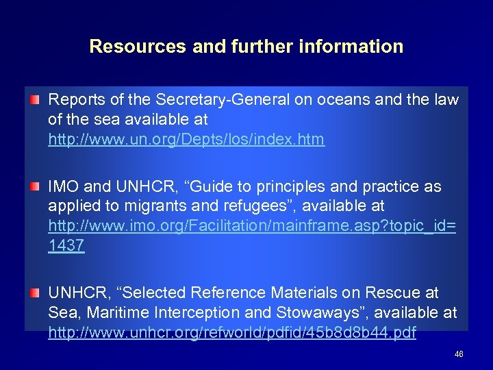Resources and further information Reports of the Secretary-General on oceans and the law of