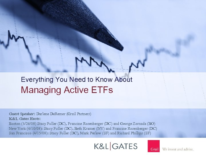 Everything You Need to Know About Managing Active ETFs Guest Speaker: Darlene De. Remer