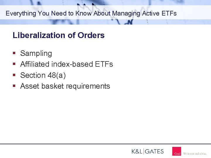 Everything You Need to Know About Managing Active ETFs Liberalization of Orders Sampling Affiliated