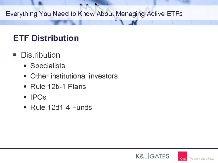 Everything You Need to Know About Managing Active ETFs ETF Distribution Specialists Other institutional
