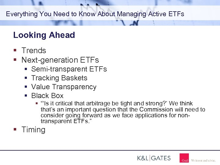 Everything You Need to Know About Managing Active ETFs Looking Ahead Trends Next-generation ETFs
