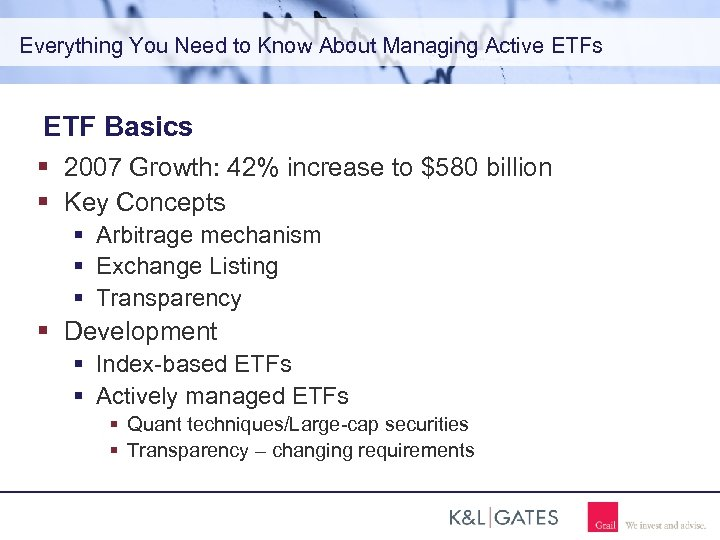 Everything You Need to Know About Managing Active ETFs ETF Basics 2007 Growth: 42%