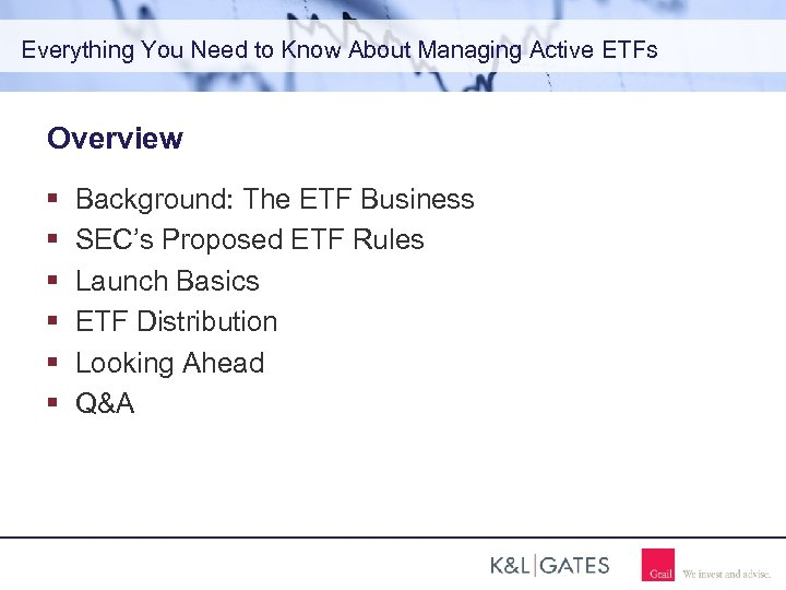 Everything You Need to Know About Managing Active ETFs Overview Background: The ETF Business