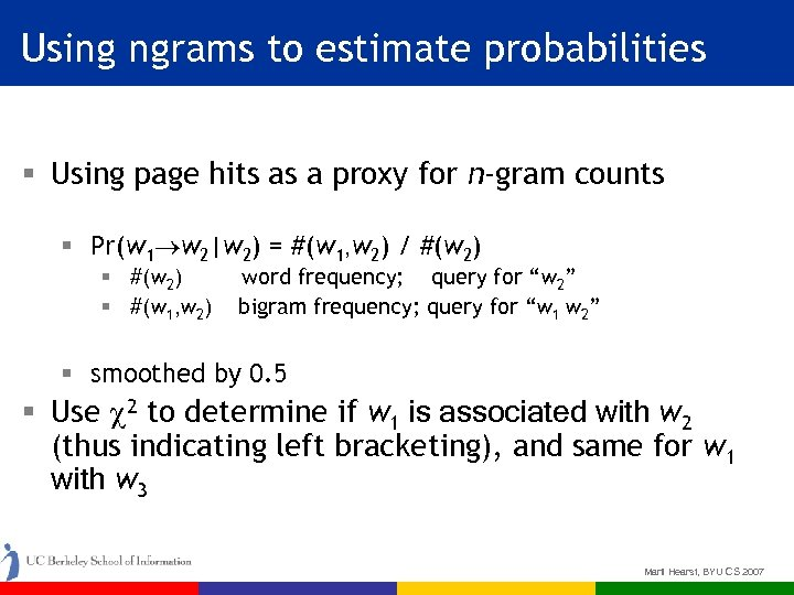 Using ngrams to estimate probabilities § Using page hits as a proxy for n-gram