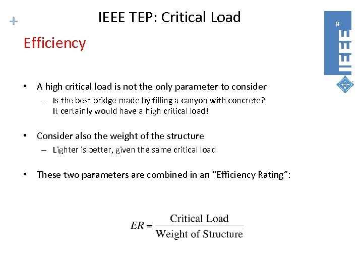 IEEE TEP: Critical Load + Efficiency • A high critical load is not the