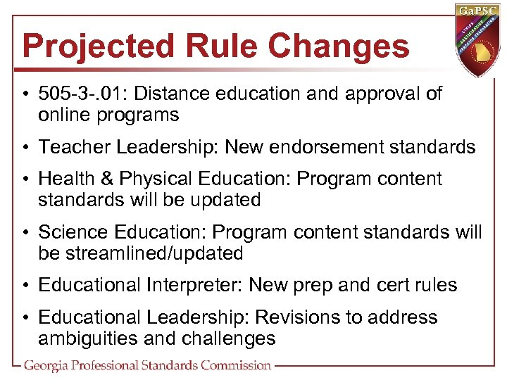 Projected Rule Changes • 505 -3 -. 01: Distance education and approval of online