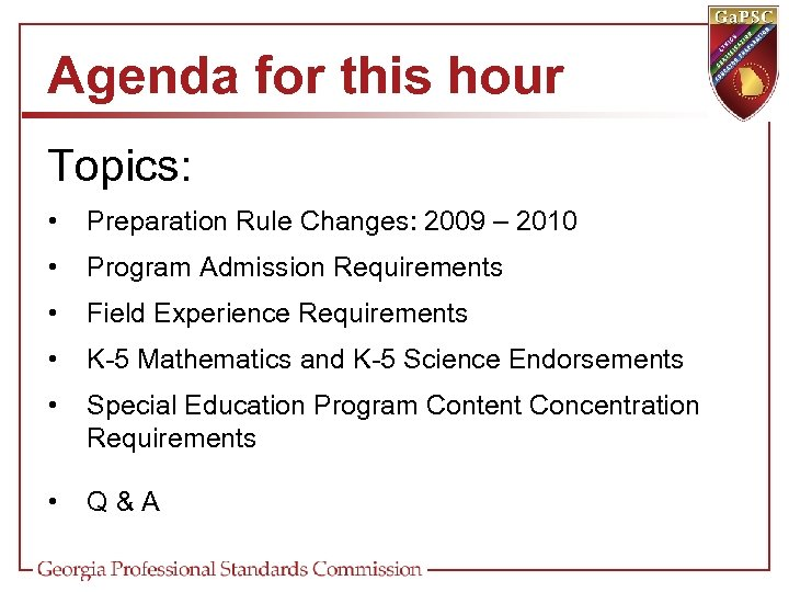 Agenda for this hour Topics: • Preparation Rule Changes: 2009 – 2010 • Program