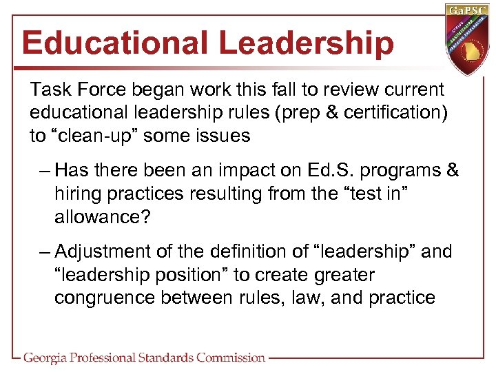 Educational Leadership Task Force began work this fall to review current educational leadership rules