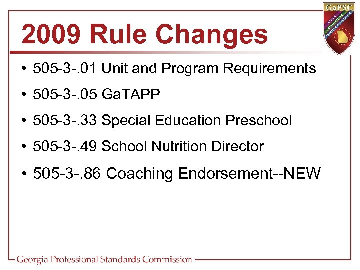 2009 Rule Changes • 505 -3 -. 01 Unit and Program Requirements • 505