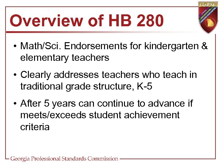 Overview of HB 280 • Math/Sci. Endorsements for kindergarten & elementary teachers • Clearly