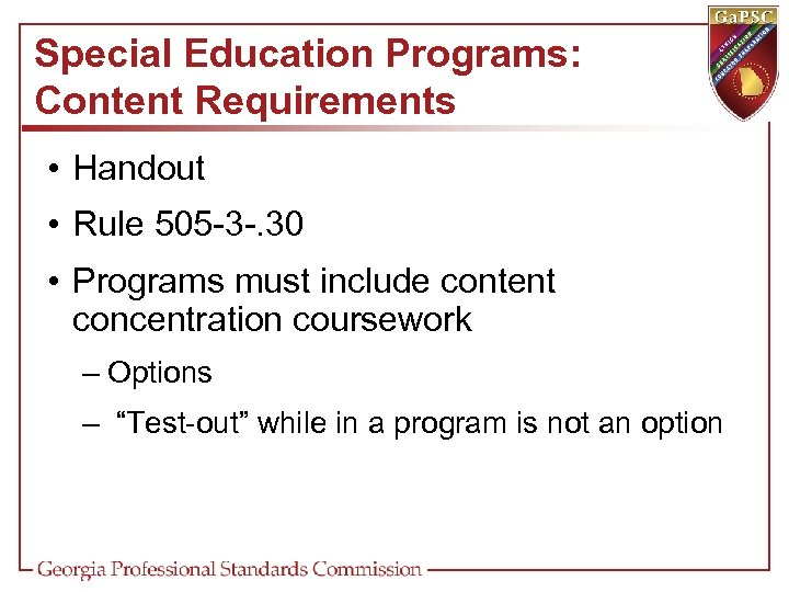 Special Education Programs: Content Requirements • Handout • Rule 505 -3 -. 30 •