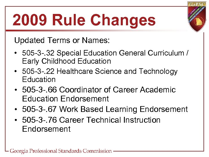 2009 Rule Changes Updated Terms or Names: • 505 -3 -. 32 Special Education