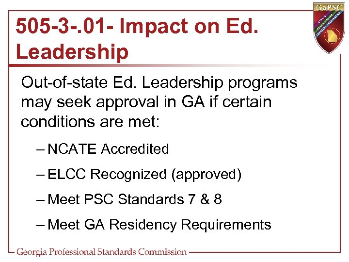 505 -3 -. 01 - Impact on Ed. Leadership Out-of-state Ed. Leadership programs may