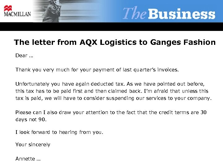 The letter from AQX Logistics to Ganges Fashion Dear … Thank you very much