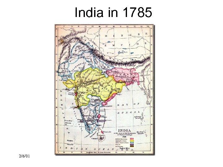 India in 1785 2/6/01