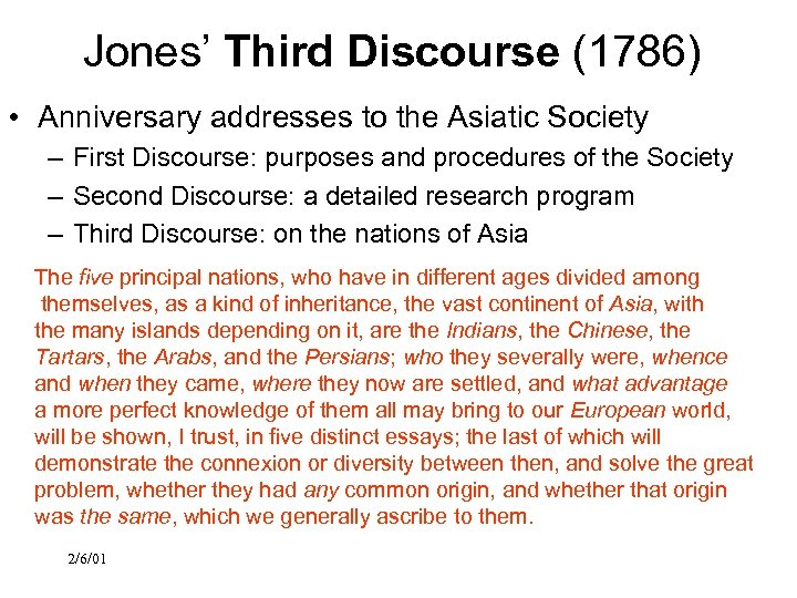 Jones' Third Discourse (1786) • Anniversary addresses to the Asiatic Society – First Discourse: