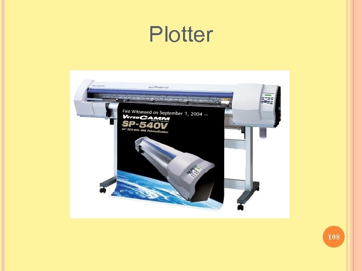 Plotter 108