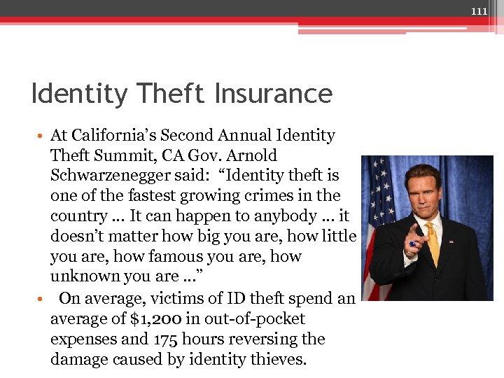 111 Identity Theft Insurance • At California's Second Annual Identity Theft Summit, CA Gov.
