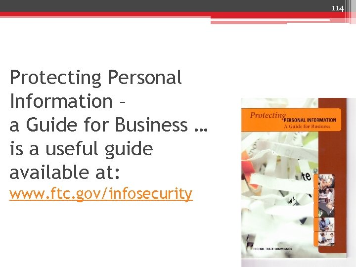 114 Protecting Personal Information – a Guide for Business … is a useful guide