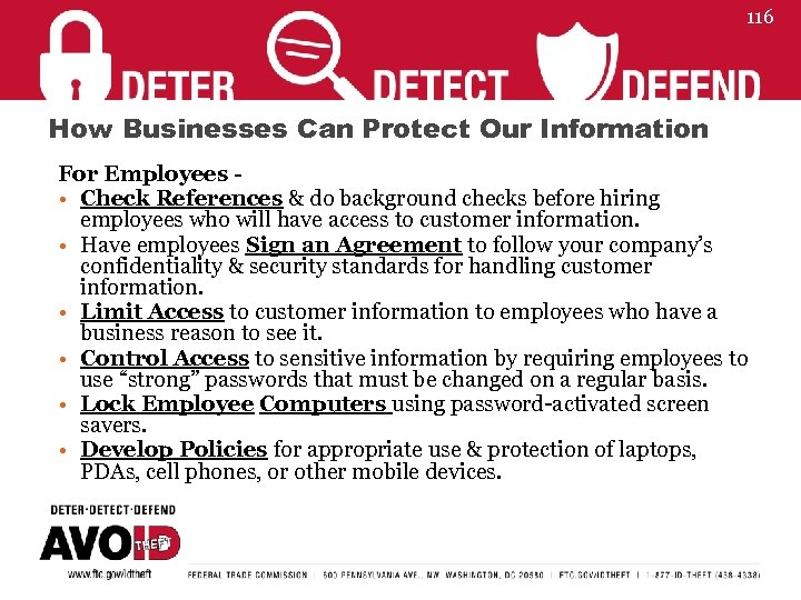 116 How Businesses Can Protect Our Information For Employees - • Check References &