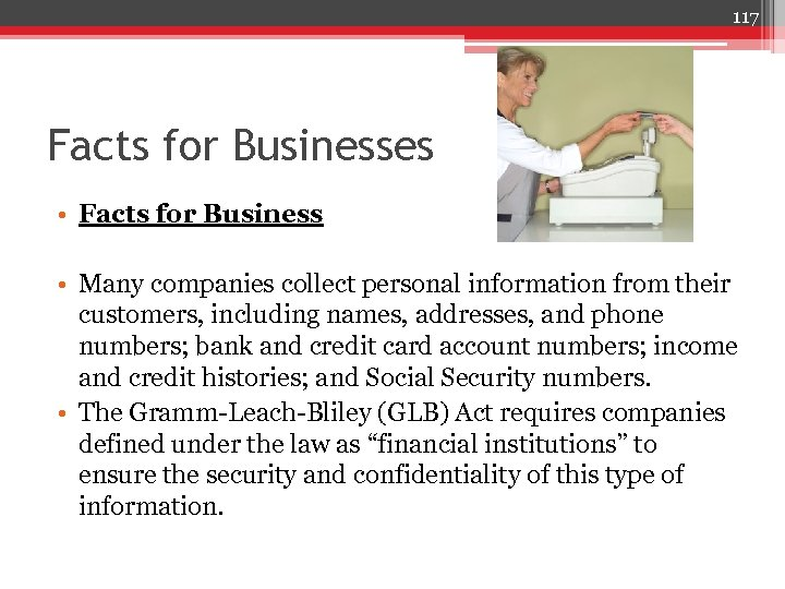 117 Facts for Businesses • Facts for Business • Many companies collect personal information