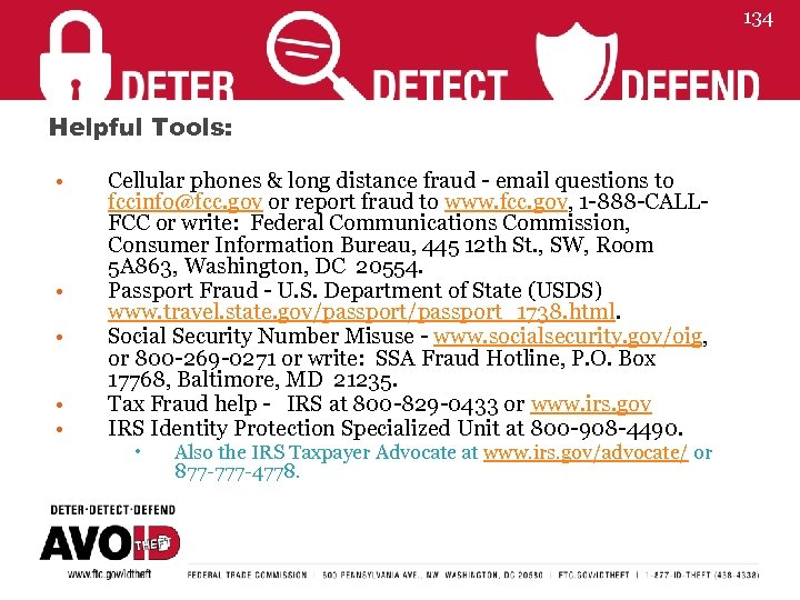 134 Helpful Tools: • • • Cellular phones & long distance fraud - email