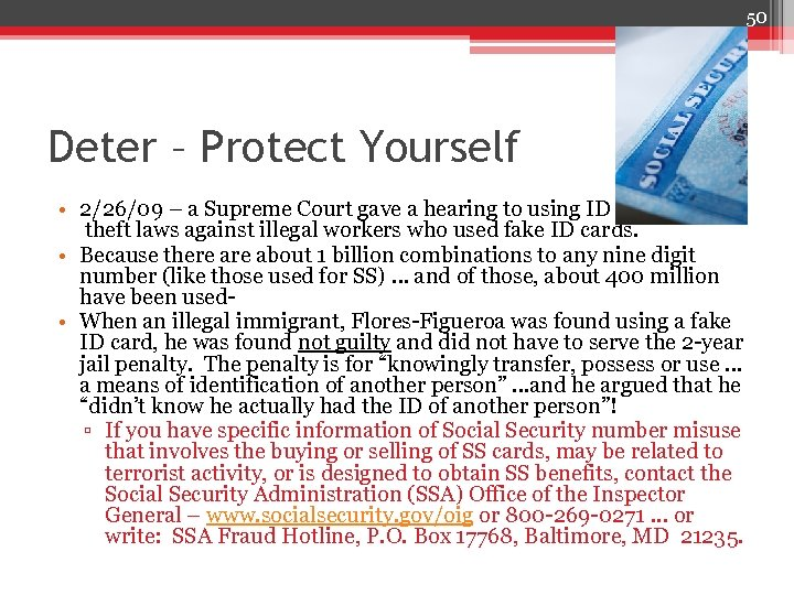 50 Deter – Protect Yourself • 2/26/09 – a Supreme Court gave a hearing