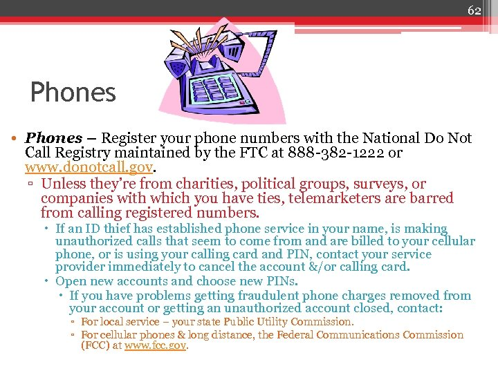 62 Phones • Phones – Register your phone numbers with the National Do Not