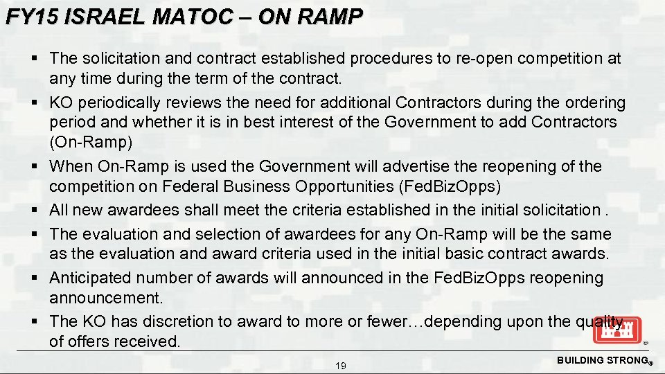 FY 15 ISRAEL MATOC – ON RAMP § The solicitation and contract established procedures
