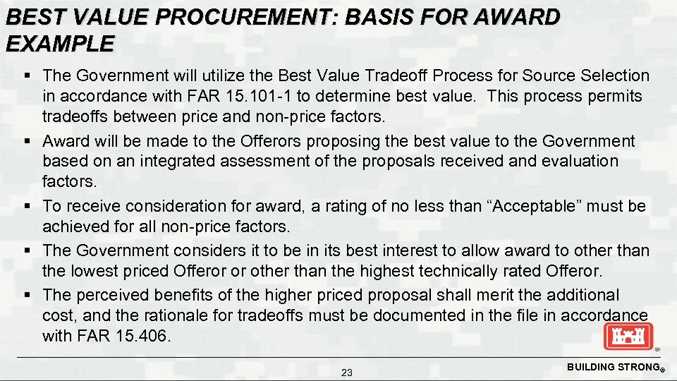 BEST VALUE PROCUREMENT: BASIS FOR AWARD EXAMPLE § The Government will utilize the Best