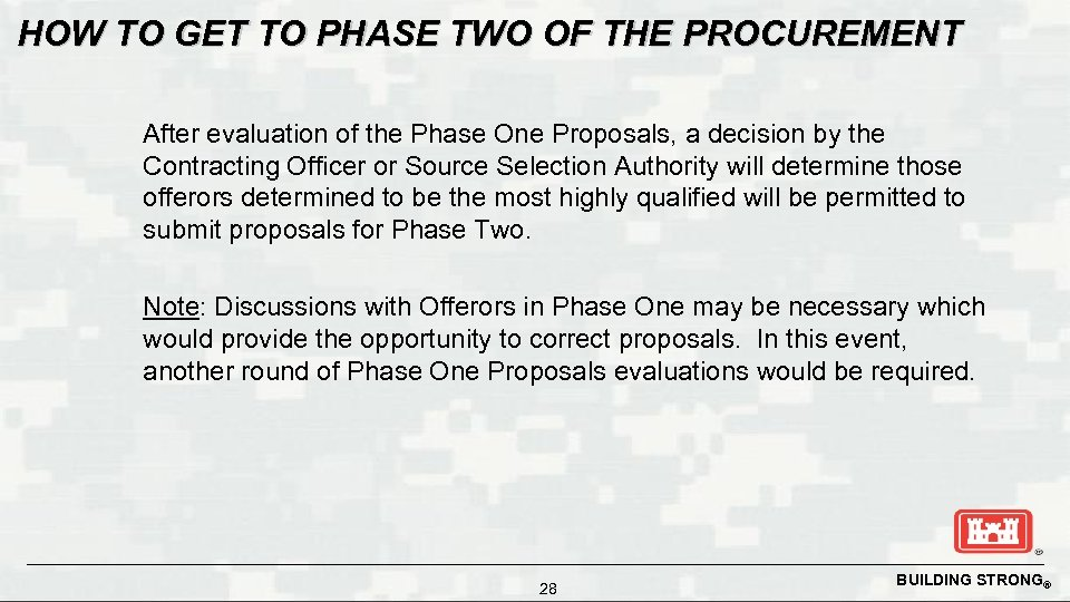 HOW TO GET TO PHASE TWO OF THE PROCUREMENT After evaluation of the Phase