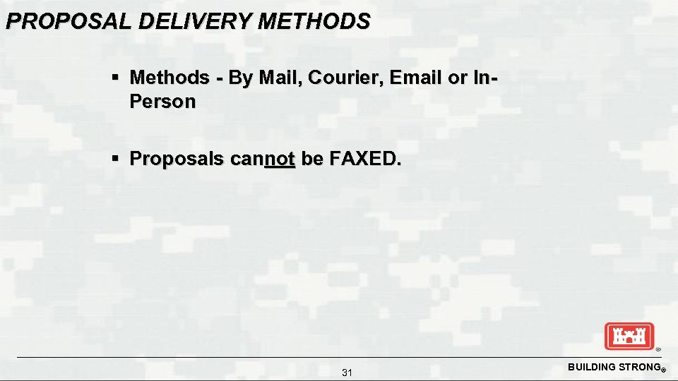PROPOSAL DELIVERY METHODS § Methods - By Mail, Courier, Email or In. Person §