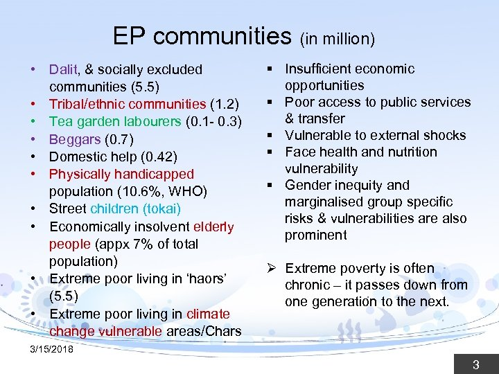 EP communities (in million) • Dalit, & socially excluded communities (5. 5) • Tribal/ethnic