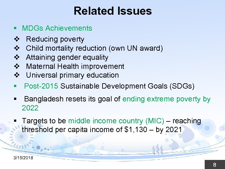 Related Issues § MDGs Achievements v Reducing poverty v Child mortality reduction (own UN