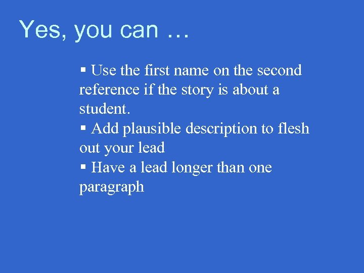 Yes, you can … § Use the first name on the second reference if