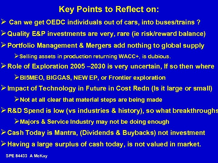 Key Points to Reflect on: Ø Can we get OEDC individuals out of cars,