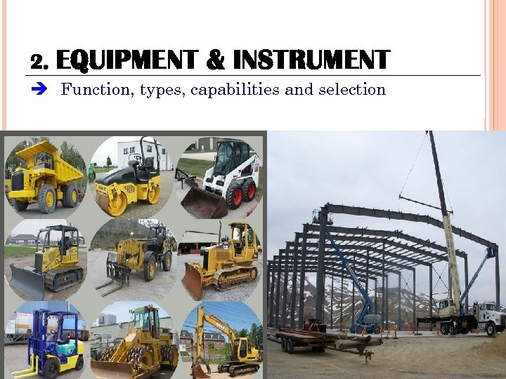 2. EQUIPMENT & INSTRUMENT Function, types, capabilities and selection