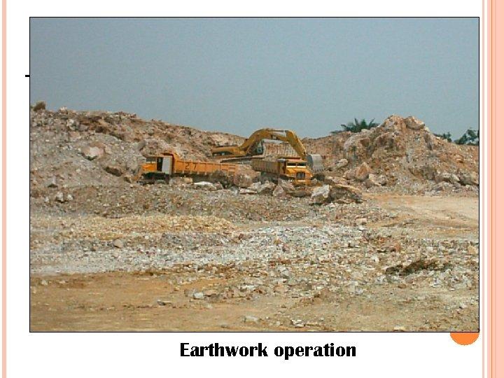 Earthwork operation