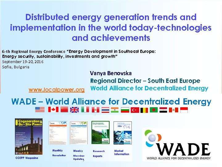 Distributed energy generation trends and implementation in the world today-technologies and achievements 6 -th