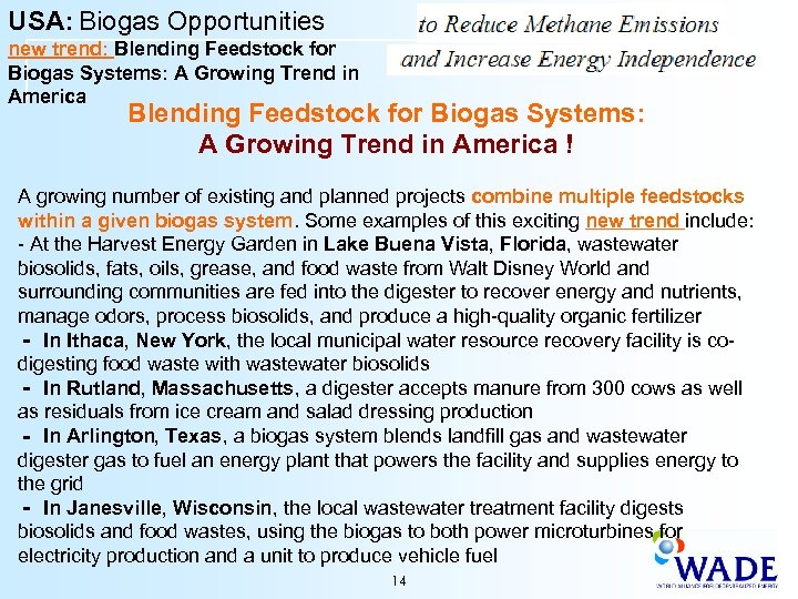 USA: Biogas Opportunities new trend: Blending Feedstock for Biogas Systems: A Growing Trend in