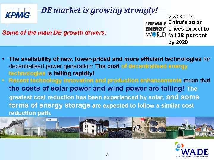 DE market is growing strongly! Some of the main DE growth drivers: May 23,