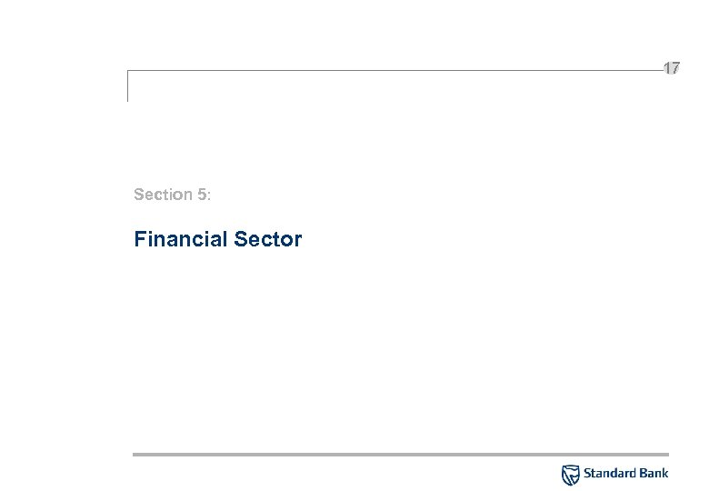 17 Section 5: Financial Sector